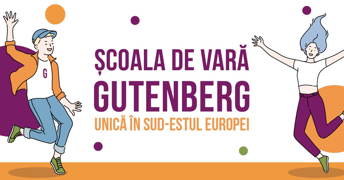 Școala de vară Gutenberg - unică în sud-estul Europei